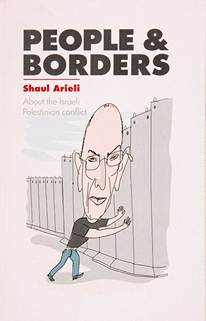 People and Borders - About the Israeli Palestinian Conflict