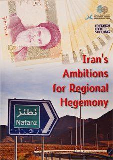 Iran's Ambtions for Regional Hegemony