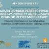 פרספקטיבות חוצות גבולות: מחסור באנרגיה ושינויי אקלים במזרח התיכון